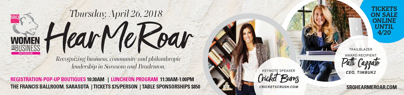SRQ Hear Me Roar Leadership and Awards Luncheon, April 26 from 10:30am-1pm