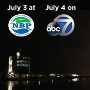 Nathan Benderson Park and WWSB ABC7 Joins Forces For 2020 NBP Fireworks On The Lake