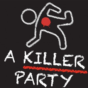 Van Wezel Presents Digital Musical Series: A Killer Party