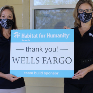 Habitat for Humanity Sarasota and Wells Fargo Team Up in Sarasota to Help Build Affordable Housing