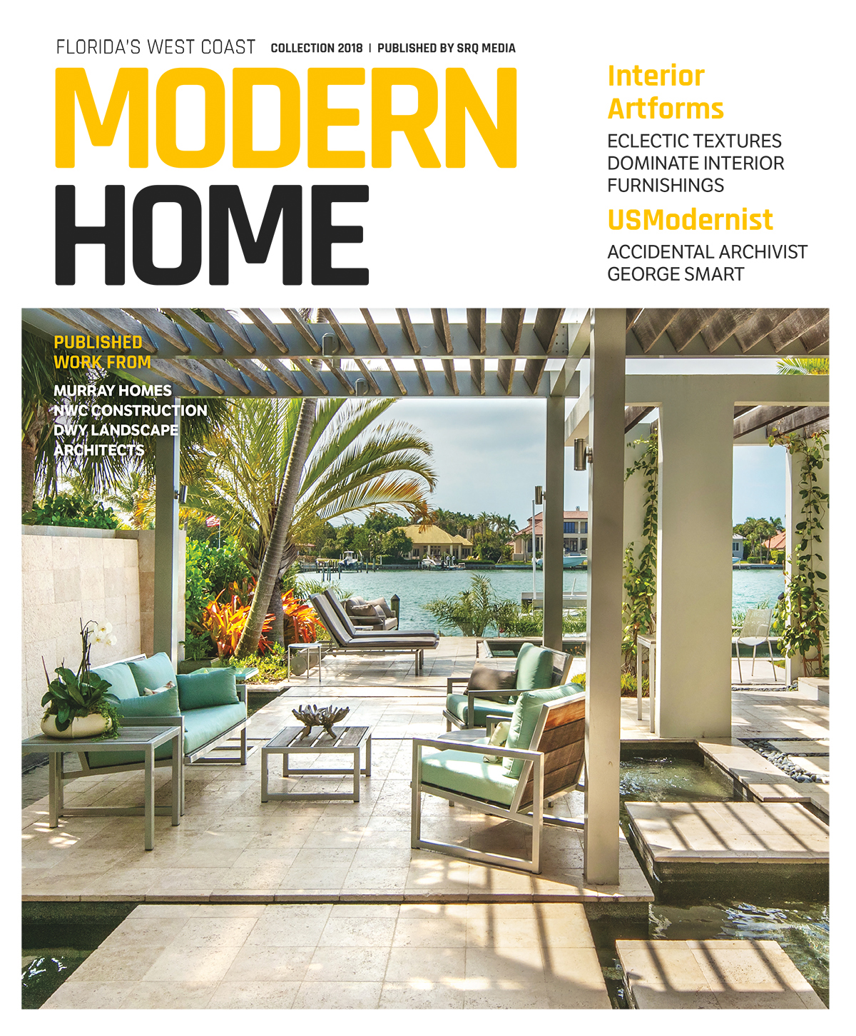Modern Home - Roundtable :: SRQ Magazine Feature